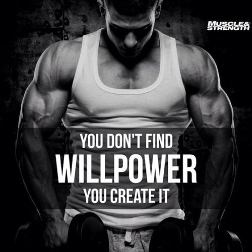 257061_20161005_085948_you-dont-find-willpower-you-create-it-625317